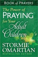 The Power of Praying (R) for Your Adult Children Book of Prayers (Paperback)