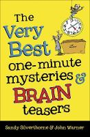 The Very Best One-Minute Mysteries and Brain Teasers (Paperback)