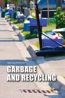 Garbage and Recycling - Opposing Viewpoints (Paperback) (Paperback)