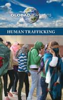 Human Trafficking - Global Viewpoints (Hardcover) (Hardback)
