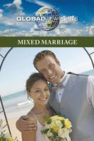 Mixed Marriage - Global Viewpoints (Paperback) (Paperback)