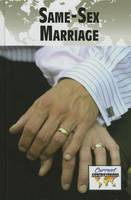 Same-Sex Marriage - Current Controversies (Hardcover) (Paperback)