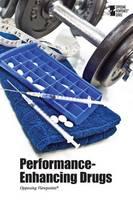 Performance-Enhancing Drugs - Opposing Viewpoints (Paperback) (Paperback)
