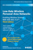 Low-Rate Wireless Personal Area Networks: Enabling Wireless Sensors With IEEE 802.15.4 (Paperback)