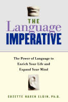 The Language Imperative: How Learning Languages Can Enrich Your Life (Paperback)