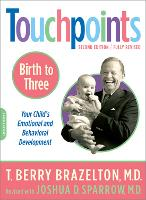 Touchpoints-Birth to Three (Paperback)