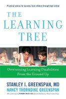 The Learning Tree: Overcoming Learning Disabilities from the Ground Up (Hardback)