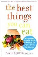 The Best Things You Can Eat: For Everything from Aches to Zzzz, the Definitive Guide to the Nutrition-Packed Foods that Energize, Heal, and Help You Look Great (Paperback)