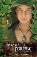 Priestess of the Forest: A Druid Novel (Paperback)