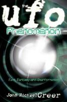 The UFO Phenomenon: Fact, Fantasy and Disinformation (Paperback)
