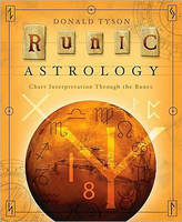 Runic Astrology: Chart Interpretation Through the Runes (Paperback)