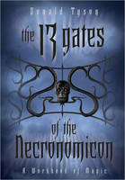 The 13 Gates of the Necronomicon: A Workbook of Magic (Paperback)