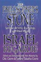 The Philosopher's Stone: Spiritual Alchemy, Psychology, and Ritual Magic (Paperback)