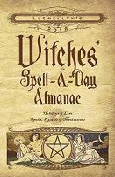 Llewellyn's Witches' Spell-a-Day Almanac 2018: Holidays and Lore, Spells, Rituals and Meditations (Paperback)