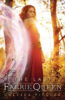 The Last Faerie Queen (Paperback)