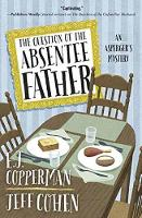 The Question of the Absentee Father: An Asperger's Mystery (Paperback)