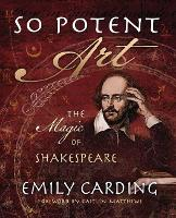 So Potent Art: The Magic of Shakespeare (Paperback)