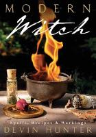 Modern Witch: Spells, Recipes, and Workings (Paperback)