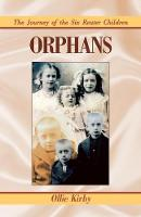 Orphans: The Journey of the Six Reuter Children (Paperback)
