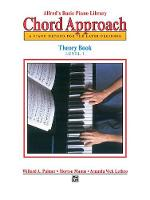 Alfred'S Basic Piano Library Chord Approach: Theory 1 (Book)
