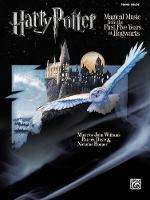 Harry Potter Magical Music: From the First Five Years at Hogwarts (Book)