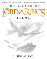 The Music of The Lord of the Rings Films