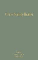 A Free Society Reader: Principles for the New Millennium - Religion, Politics, and Society in the New Millennium (Hardback)