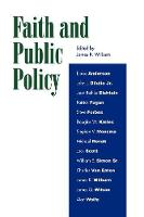 Faith and Public Policy (Paperback)