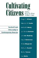 Cultivating Citizens: Soulcraft and Citizenship in Contemporary America - Applications of Political Theory (Paperback)