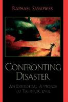 Confronting Disaster: An Existential Approach to Technoscience (Paperback)