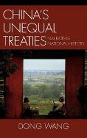 China's Unequal Treaties: Narrating National History - AsiaWorld (Hardback)