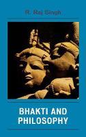 Bhakti and Philosophy (Hardback)