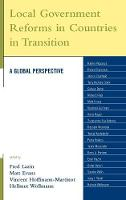 Local Government Reforms in Countries in Transition: A Global Perspective - Studies in Public Policy (Hardback)