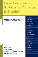 Local Government Reforms in Countries in Transition: A Global Perspective - Studies in Public Policy (Paperback)