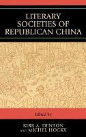 Literary Societies of Republican China (Hardback)