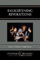 Enlightening Revolutions: Essays in Honor of Ralph Lerner (Paperback)