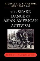 The Snake Dance of Asian American Activism: Community, Vision, and Power (Paperback)