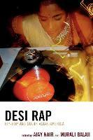 Desi Rap: Hip Hop and South Asian America (Paperback)