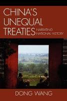 China's Unequal Treaties: Narrating National History - AsiaWorld (Paperback)
