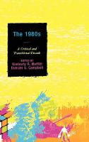 The 1980s: A Critical and Transitional Decade (Hardback)