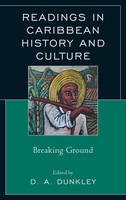 Readings in Caribbean History and Culture: Breaking Ground (Hardback)