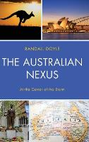 The Australian Nexus: At the Center of the Storm (Hardback)