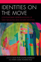 Identities on the Move: Contemporary Representations of New Sexualities and Gender Identities (Hardback)