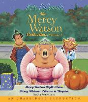 The Mercy Watson Collection Volume II: #3: Mercy Watson Fights Crime; #4: Mercy Watson: Princess in Disguise - Mercy Watson (CD-Audio)