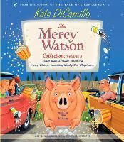The Mercy Watson Collection Volume III: #5: Mercy Watson Thinks Like a Pig; #6: Mercy Watson: Something Wonky This Way Comes - Mercy Watson (CD-Audio)