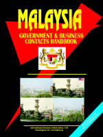 Malaysia Government and Business Contacts Handbook (Paperback)