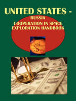 Us-Russia Cooperation in Space Exploration Handbook (Paperback)