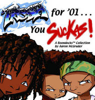 Fresh for '01 . . . You Suckas - Boondocks (Paperback)