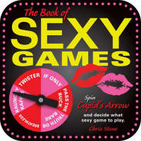 The Book of Sexy Games (Board book)