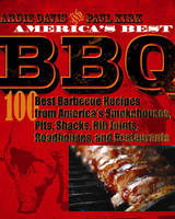 America's Best BBQ: 100 Recipes from America's Best Smokehouses, Pits, Shacks, Rib Joints, Roadhouses, and Restaurants (Paperback)